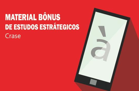 MATERIAL BÔNUS DE ESTUDOS ESTRÁTEGICOS-Crase