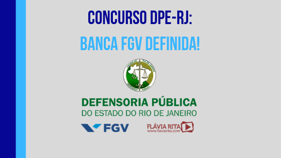 Concurso DPE-RJ: banca definida.Edital iminente!