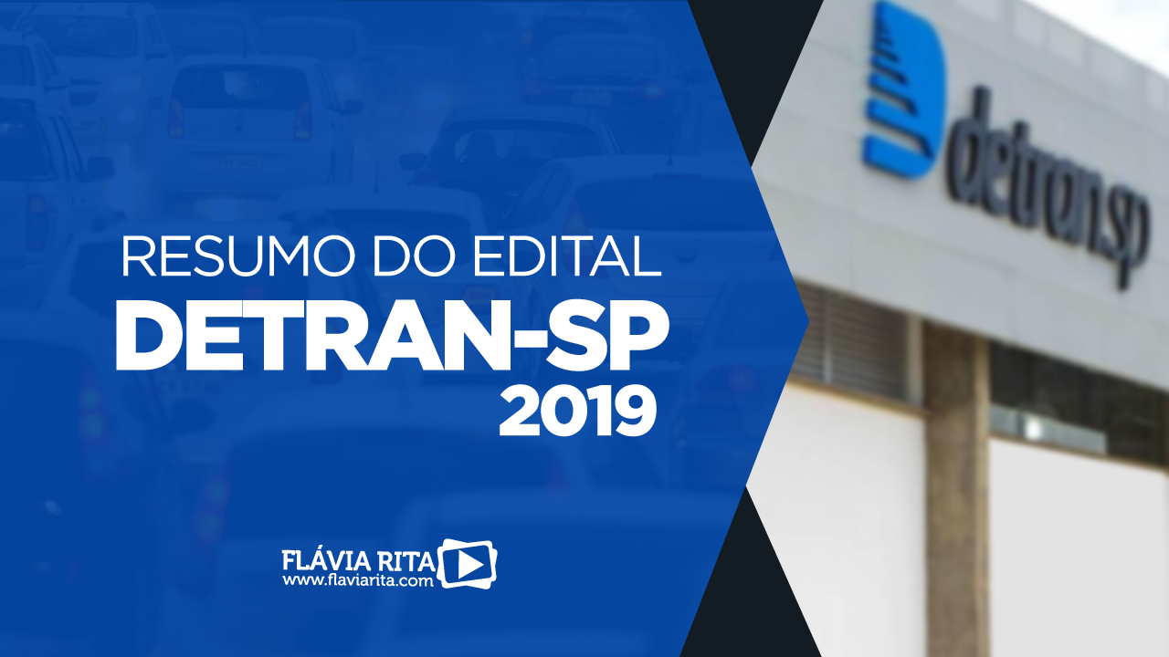 DETRAN-SP 2019 – RESUMO DO EDITAL