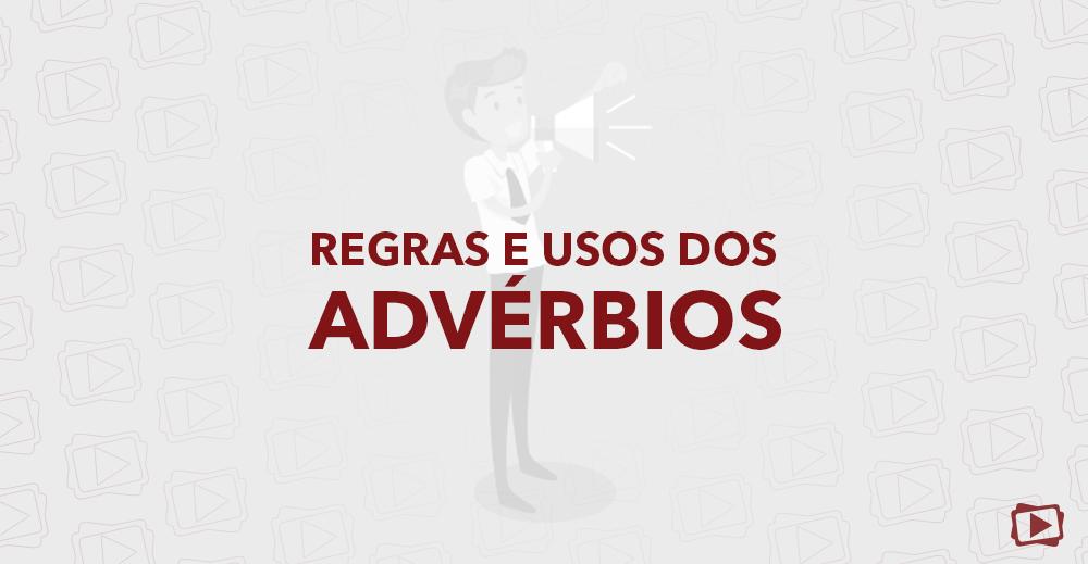 regras e usos dos adverbios