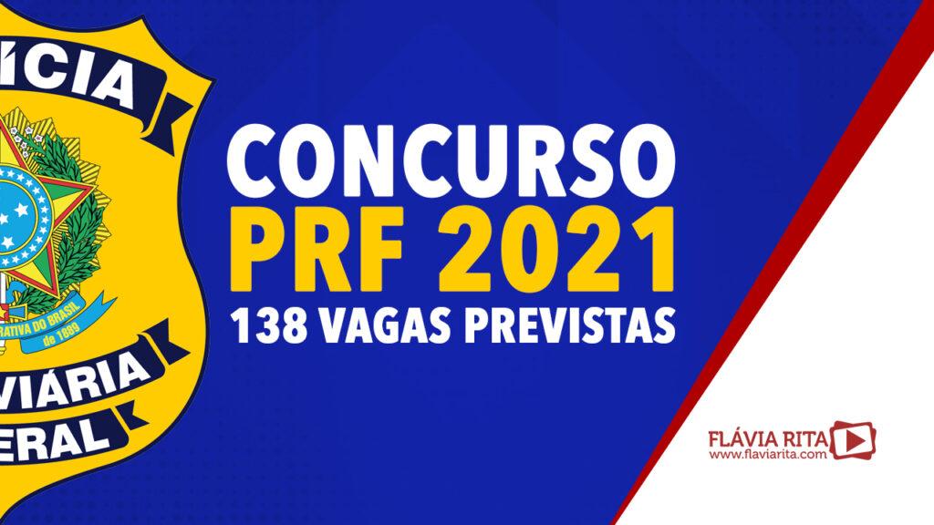 Concurso PRF 2021: 138 vagas previstas para nível médio. Confira!