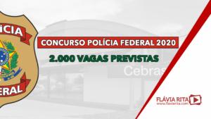 Concurso Polícia Federal (PF) 2020: 2.000 vagas previstas. Confira!
