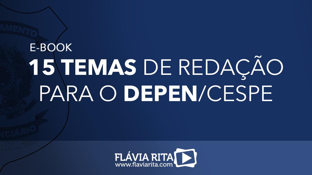 E-book 15 temas de Redação para o Depen/Cespe