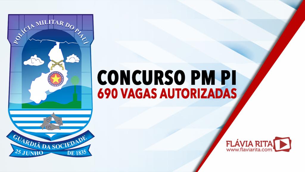 Concurso PM PI: 690 vagas autorizadas. Edital previsto!