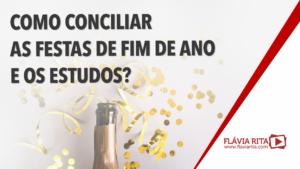 Concurso público 2021 como conciliar as festas de fim de ano e os estudos