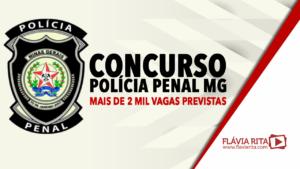 Concurso Polícia Penal MG: mais de 2 mil vagas previstas e edital iminente!