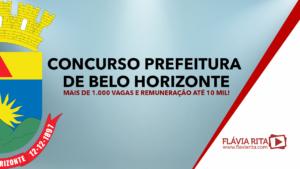 Concurso Prefeitura de Belo Horizonte: mais de 1.000 vagas e remuneração até 10 mil!