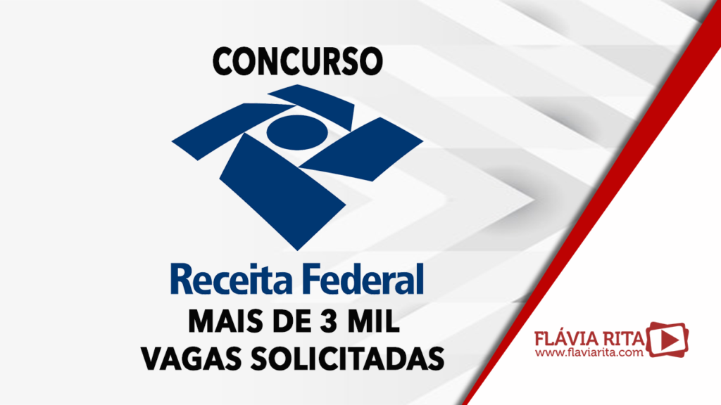Concurso Receita Federal 2021: Mais de 3 mil vagas solicitadas. Confira!
