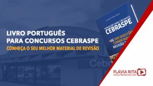 Livro português para concursos Cebraspe: conheça o SEU melhor material de revisão