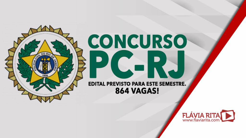 Concurso PC-RJ 2021 - edital previsto para este semestre - 864 vagas