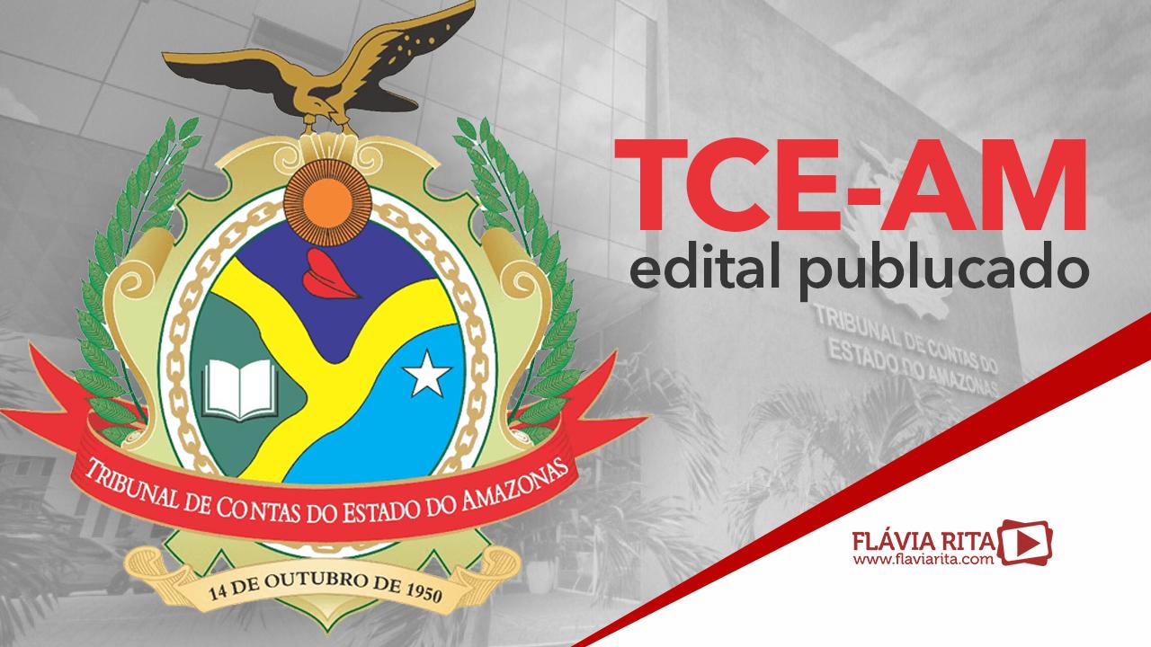 Concurso TCE-AM: edital publicado. 40 vagas e remuneração até R$ 10 mil!